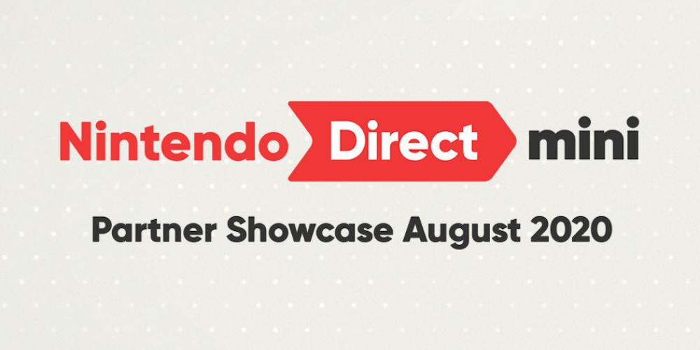 Nintendi Direct Mini: Partner Showcase - August 2020