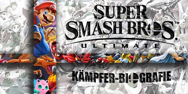 Newsbild zu Smash-Themenwoche // Kämpfer-Biografie – #01 - #10
