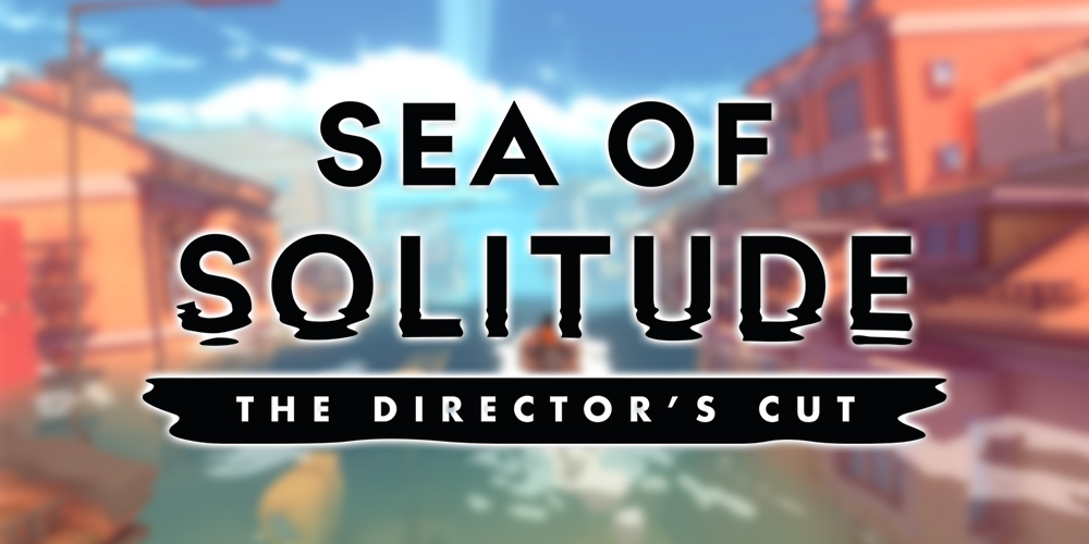 Sea of Solitude: The Director's Cut Logo