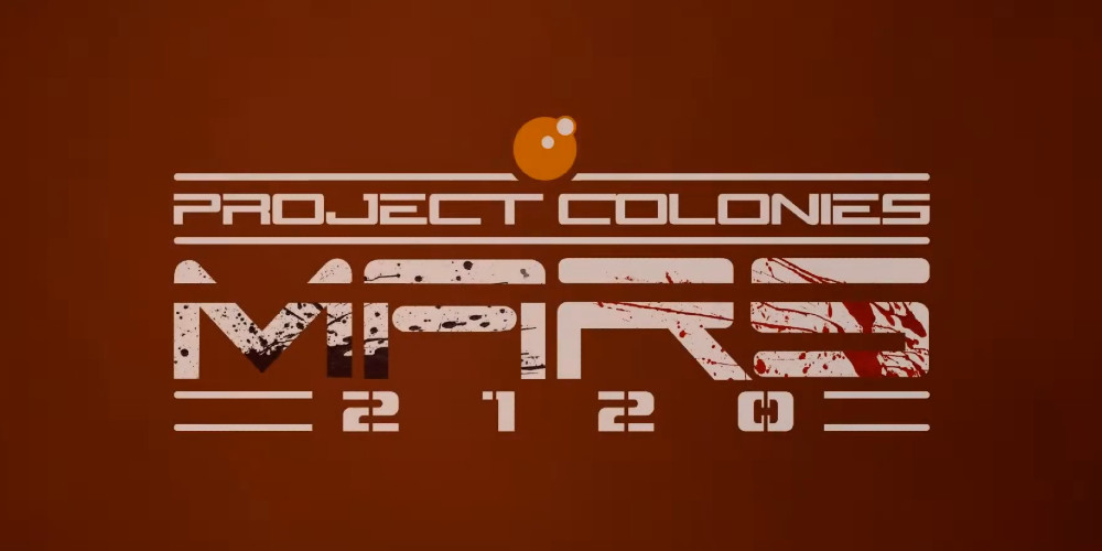 Project Colonies: MARS 2120