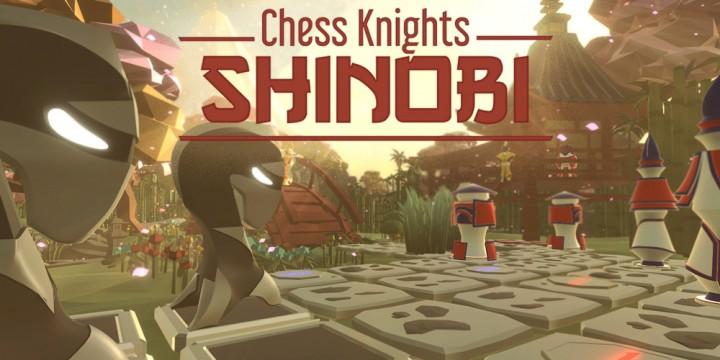 Newsbild zu Leichtfüßig auf dem Schachbrett – Chess Knights: Shinobi testet eure Tauglichkeit als Ninja