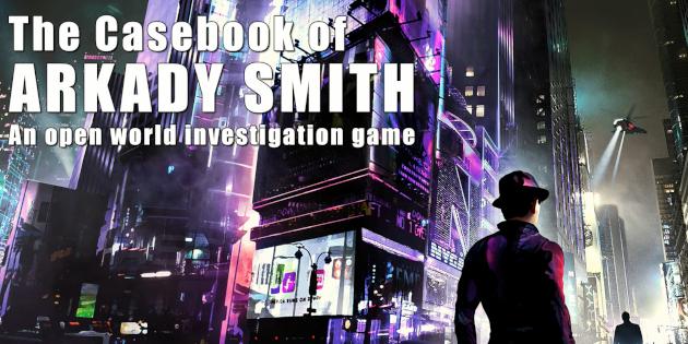 Newsbild zu The Casebook of Arkady Smith für die Nintendo Switch angekündigt