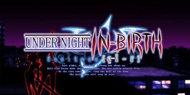 Newsbild zu Arc System Works veröffentlicht das Intro-Video zu Under Night In-Birth Exe:Late [cl-r]