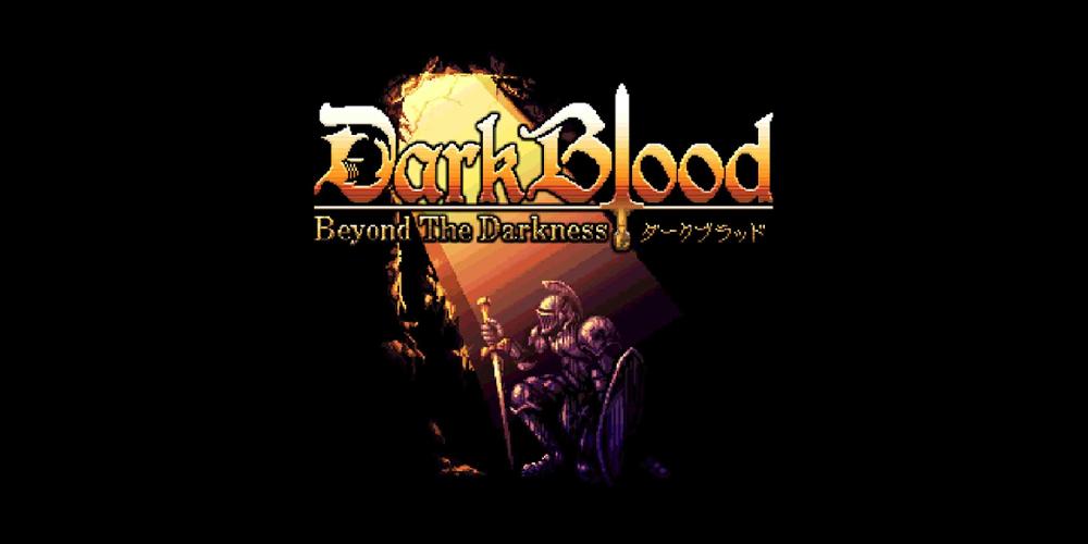 DarkBlood: Beyond the Darkness