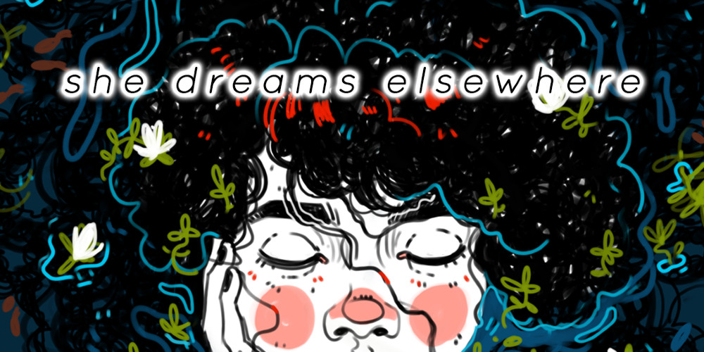 She Dreams Elsewhere - Keyart