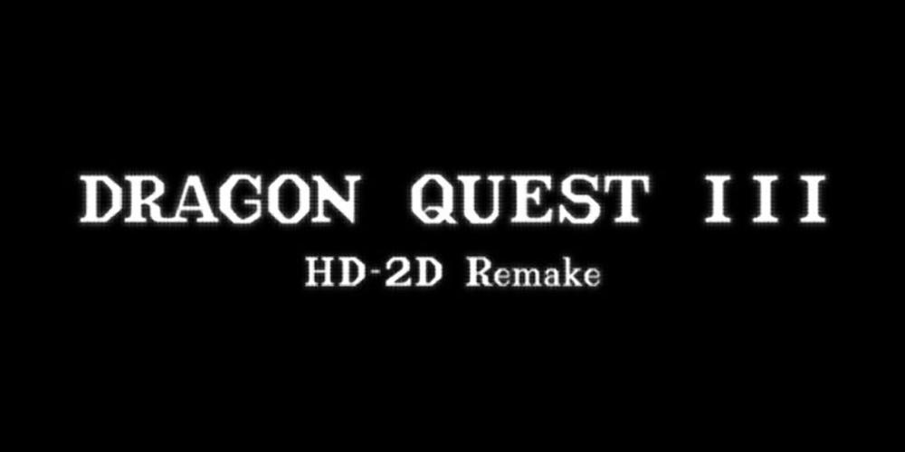 Dragon Quest III: HD-2D Remake